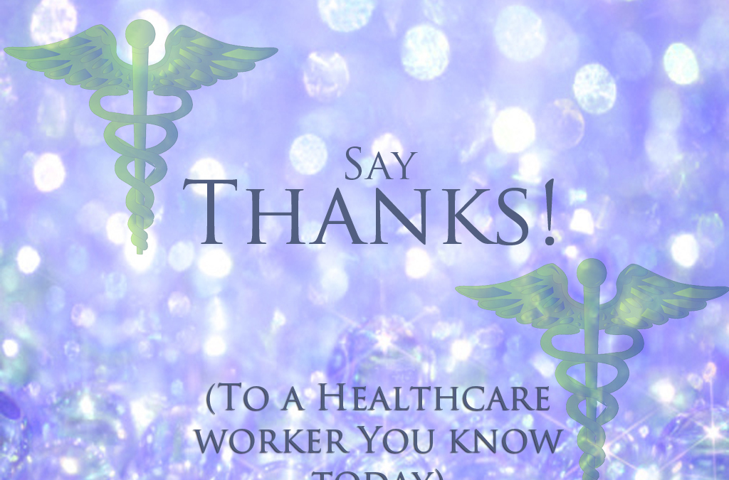 Tribute to our Healthcare Workers