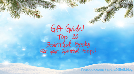 The Ultimate Gift Guide – Top 20 Spiritual Books for Spiritual Peeps